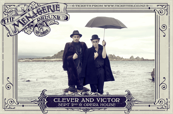 Clever and Victor - The Menagerie Deluxe 2017, Wellington Opera House, 2nd September