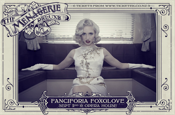 Fanciforia Foxglove - The Menagerie Deluxe 2017, Wellington Opera House, 2nd September