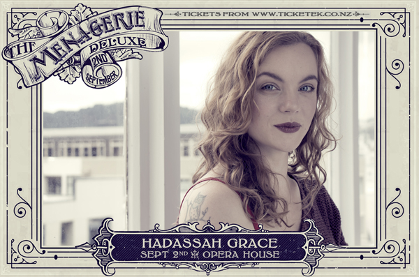 Hadassah Grace - The Menagerie Deluxe 2017, Wellington Opera House, 2nd September