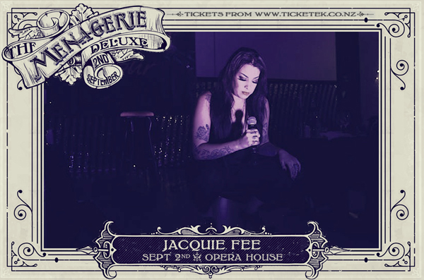 Jacquie Fee - The Menagerie Deluxe 2017, Wellington Opera House, 2nd September