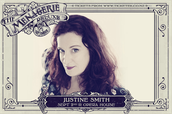 Justine Smith - The Menagerie Deluxe 2017, Wellington Opera House, 2nd September
