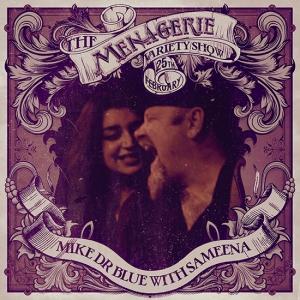 Mike Dr Blue with Sameena Zehra - UK Blues