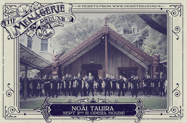 Ngāi Tauira - The Menagerie Deluxe 2017