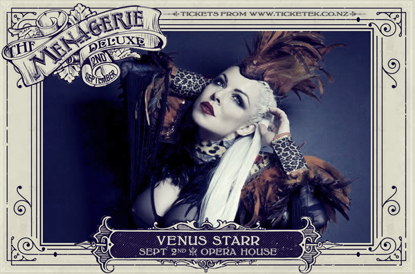 Venus Starr - The Menagerie Deluxe 2017, Wellington Opera House, 2nd September