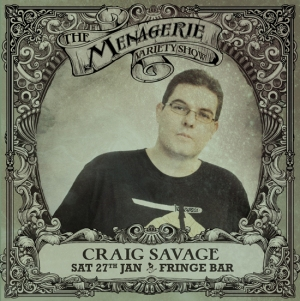 Craig Savage - Stand up, The Menagerie variety show Wellington