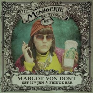 Margot von Dont - Fashionista, The Menagerie variety show Wellington