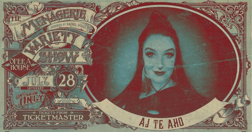 AJ Te Aho, The Menagerie Variety Show Wellington Opera House 28th July 2018