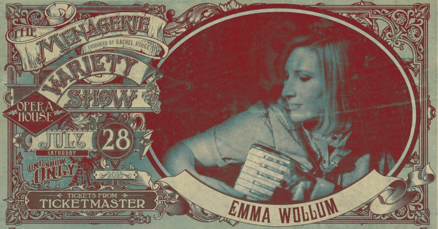 Emma Wollum, The Menagerie Variety Show Wellington Opera House 28th July 2018