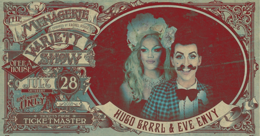 Hugo Grrrl & Eve Envy, The Menagerie Variety Show Wellington Opera House 28th July 2018
