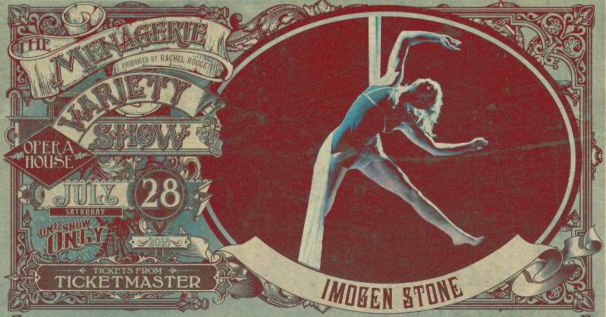 Imogen Stone, The Menagerie Variety Show Wellington Opera House 28th July 2018