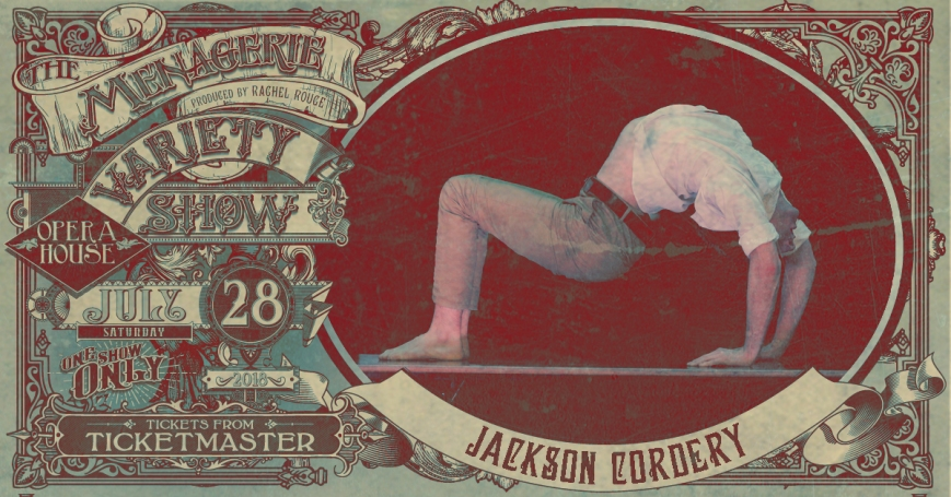 Jackson Cordery, The Menagerie Variety Show Wellington Opera House 28th July 2018