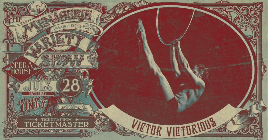 Victor Victorious, The Menagerie Variety Show Wellington Opera House 28th July 2018