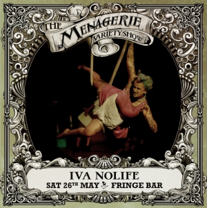 Iva Nolife - Aerial comedian, The Menagerie Variety Show Wellington New Zealand