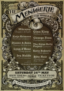 The Menagerie, Saturday the 26th of May, 8pm The Fringe Bar