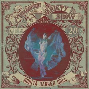 Bonita Danger Doll - Burlesque Sensation - at Wellington Opera House, 28th July 2018 - Variety Show