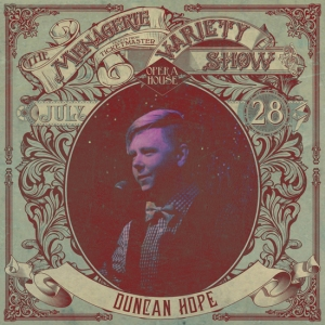 Duncan Hope - Slam Poet - at Wellington Opera House, 28th July 2018 - Variety Show
