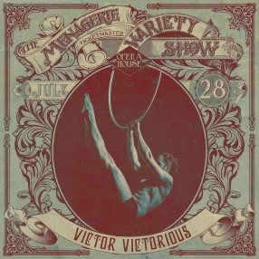 Victor Victorious - Male Aerialist - at Wellington Opera House, 28th July 2018 - Variety Show